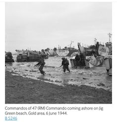 Commandos of 47 (RM) Commando coming ashore from LCAs (Landing Craft Assault) on Jig Green beach, Gold area, 6 June LCTs can be seen in the background unloading priority vehicles for Brigade, Division. Pin by Paolo Marzioli Veterans Day 2019, Green Beach, Gold Beach, D Day Invasion, Normandy Invasion, New Orleans Museums, History Taking, American Cemetery, Home Guard