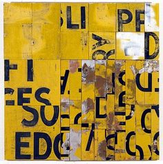 """rosalie gascoigne - """"southerly buster"""", 1995 retro-reflective roadsign on craftboard. Tinta China, Arte Popular, Australian Artists, Mellow Yellow, Graphic Design Typography, Word Art, Art Projects, Contemporary Art, Abstract Art"""