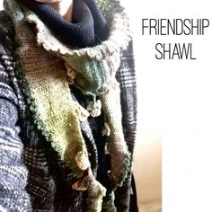 friendship Shawl free pattern #crochet #shawl