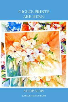 Now Available! Shop new Giclee Fine Art Prints of Laura Trevey Original Watercolor florals and seascapes. Free Shipping!