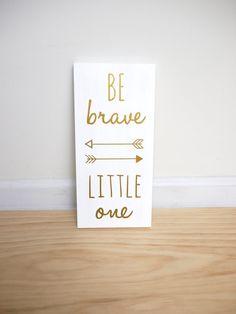 Be Brave Little One Woodland Nursery Sign Decor by HandyGerl