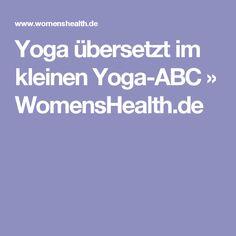 Yoga übersetzt im kleinen Yoga-ABC » WomensHealth.de