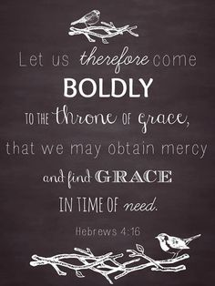 Hebrews the throne of grace. think about that for a second. The Words, Cool Words, Scripture Quotes, Bible Scriptures, Throne Of Grace, Religion, Favorite Bible Verses, Gods Grace, Words Of Encouragement