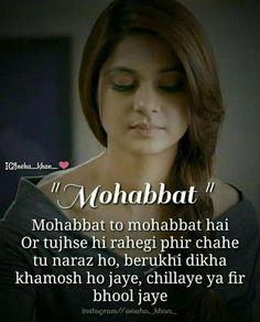 Me apne hisse ka pyar nibhaugi Ek tarfa pyar Muslim Love Quotes, Love Quotes In Hindi, True Love Quotes, Romantic Love Quotes, Maya Quotes, Hurt Quotes, Life Quotes, Qoutes, Girly Attitude Quotes