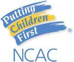 NCAC - Putting Children First