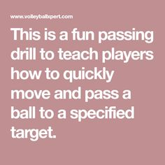 This is a fun passing drill to teach players how to quickly move and pass a ball to a specified target. Volleyball Passing Drills, Coaching Volleyball, Target, Teaching, Fun, Softball, Sports, Fastpitch Softball, Hs Sports