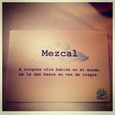 Para bien y para mal: mezcal. Food Quotes, Me Quotes, Tequila, Mezcal Cocktails, Mexican Designs, Love Phrases, My Philosophy, Agaves, More Than Words