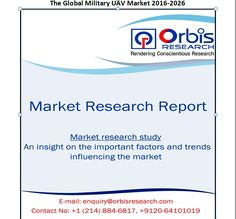 The Global Military UAV Market 2016-2026 report offers a detailed analysis of the industry, with market size forecasts covering the next ten years.  If you have any enquiry before buying a copy of this report @   http://www.orbisresearch.com/contacts/enquiry-before-buying/134710 . Browse the complete report @ http://www.orbisresearch.com/reports/index/the-global-military-uav-market-2016-2026 .