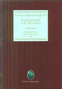 Lectura y culpa en el siglo XVI = Reading and guilt in the 16th century / María José Vega, Iveta Nakládalová (eds.) - Bellaterra : Universitat Autònoma de Barcelona, 2012
