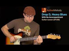 Drop D, Heavy Blues Guitar Lesson (With No Accompaniment) - EP190