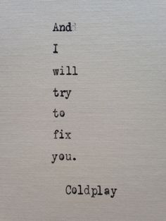 Coldplay quote hand typed on antique typewriter