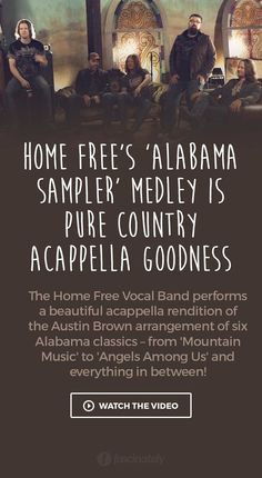 Home Free's 'Alabama Sampler' Medley is Pure Country Acappella Goodness Home Free Music, Home Free Band, Free Music Video, Home Free Vocal Band, Country Music Videos, Country Music Stars, Country Songs, Music Clips, Music Bands