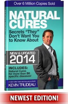 Natural Cures They Don't Want You To Know About (Kevin Trudeau's Natural Cures Update For by Kevin Trudeau New Edition, Change Is Good, What To Read, Fitness Diet, Health Fitness, Want You, Natural Cures, New York Times, Free Books