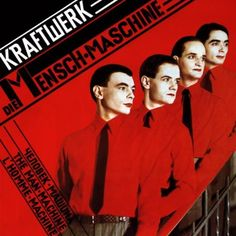Kraftwerk : The Man-Machine