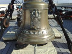 The bell of the portuguese ship named Fragata D.Fernando II and Glória.