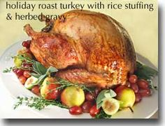 Holiday Turkey with Rice Stuffing & Gravy with Fresh Herbs