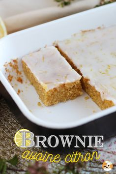 brownies avoine citron lemon oats Brownies avoine citron Lemon Oats BrowniesYou can find Lemon desserts and more on our website Snack Mix Recipes, Healthy Dessert Recipes, Delicious Desserts, Vegan Recipes, Atkins Recipes, Cake Recipes, Yummy Food, Lemon Desserts, Köstliche Desserts