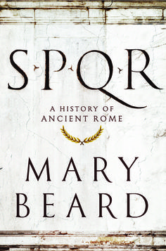 Mary Beard's sweeping history is a new read of citizenship in the ancient city.