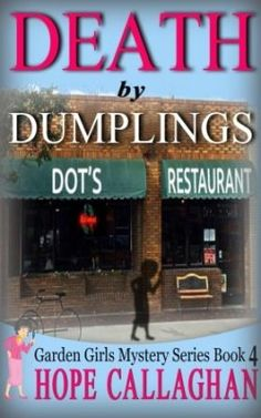 Cozy Mysteries Book By Author Hope Callaghan - Death by Dumplings
