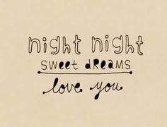 Love good night texts :)