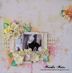 ***http://atrulybeautifulmess.blogspot.com.au/2015/04/so-much-love-for-her-layout.html