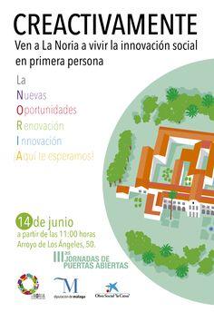 El centro de innovación social La Noria celebra la III Jornadas de puertas abiertas 'Creactivamente, vive la innovación social en primera persona'.
