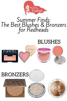 Summer Finds: The Best 'Redhead Friendly' Blushes and Bronzers for Redheads | #RedheadMakeupTips #MakeupTips