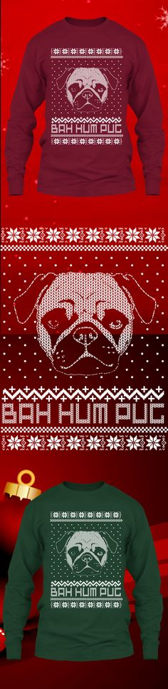 Bah Hum Pug Christmas Sweater - Get this limited edition ugly Christmas Sweater just in time for the holidays!