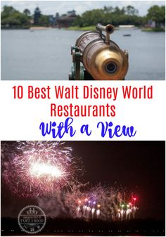 Dine at Walt Disney World with amazing views of fireworks, sunsets, exotic animals and much more. Here are our top 10 suggestions for dining with a view. Disney World Resorts, Best Disney World Restaurants, Disney World Tipps, Disney World Food, Disney World Florida, Disney World Tips And Tricks, Disney Tips, Disney Vacations, Disney Parks