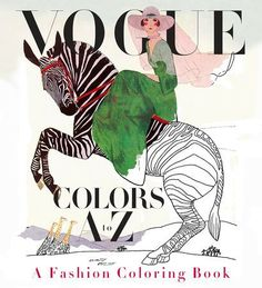Edited by Valerie Steiker In this first-ever coloring book from American Vogue, you are invited into a world of fashion fantasy. Twenty-six archival magazine co