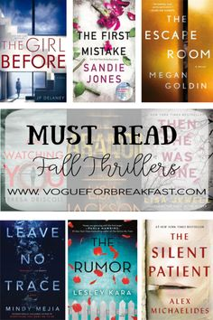 must-read-fall-thrillers In today's post on Vogue for Breakfast, I'm sharing 9 Thrillers to read this Fall, 2 Romances I also enjoyed, and what I'm reading next. Best Books To Read, New Books, Good Books, Book Suggestions, Book Recommendations, Book Nerd, Book Club Books, Book Series, Reading Lists