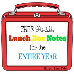 FREE Printable Lunch Box Notes for the Entire Year! Includes all the major holidays | via Happy Home Fairy