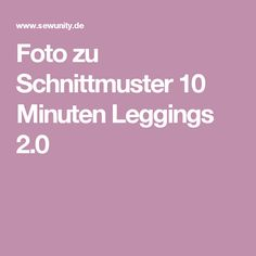 Foto zu Schnittmuster 10 Minuten Leggings 2.0