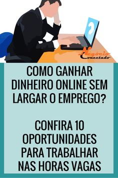 Como Ganhar Dinheiro sem Largar o Emprego? Online Cash, Make Money Online, How To Make Money, Email Marketing, Affiliate Marketing, Digital Marketing, Online Work From Home, Work From Home Jobs, Alta Performance