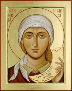 1/27: Saint Angela Merici (1470-1540 ) Founder of the Ursulines . . . to enable women to live consecrated lives in their own homes and keeping their occupations. At a time when women were expected to choose between a husband or a cloistered life, it was a daring move!