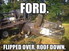 Yup, that looks about right. Ford Memes, Ford Humor, Truck Memes, Car Jokes, Truck Humor, Ford Quotes, Funny Car Quotes, Funny Jokes To Tell, Funniest Jokes
