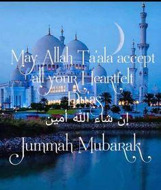 Jummah Mubarak Messages, Jumma Mubarak Quotes, Juma Mubarak Images, Jumah Mubarak, Doa Islam, Arabic Calligraphy Art, Good Morning Images, Islamic Quotes, Birthday Wishes