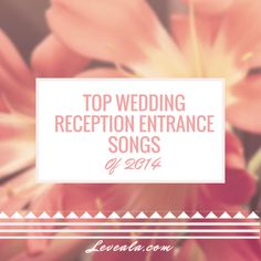 1000 Ideas About Reception Entrance Songs On Pinterest