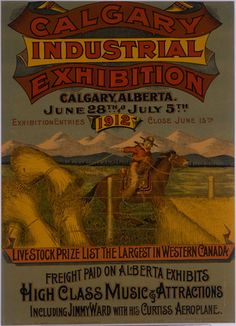 1912 Calgary Exposition Vintage Advertisements, Vintage Ads, Western Canada, Bull Riding, Western Art, Travel Posters, Calgary, Rodeo, Fire Crackers