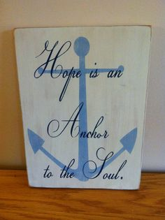 nautical distressed wood sign hope is an anchor by beecharmerprim, $25.00