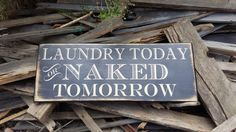 Vintage Inspired Laundry Today or Naked by UpcycledBlessings