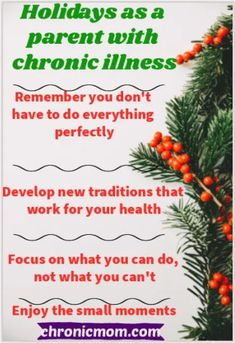 Meeting your children's holiday expectations can be hard with you have a chronic illness. Your body just can't do everything that you want it to. Here's a few suggestions for surviving the holidays as a parent with chronic illness #christmas #holidays #parenting Chronic Kidney Disease, Chronic Illness, Chronic Pain, Endometriosis, Fibromyalgia, Pseudotumor Cerebri, Childrens Holidays, Chronic Fatigue Syndrome, Special Needs Kids