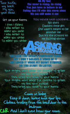 Asking Alexandria. This band has the best lyrics ever<3