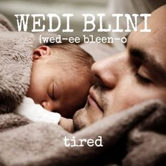 Heartwarming Father Quotes And Sayings Baby Feeding Schedule, Baby Schedule, Newborn Schedule, Baby Massage, Learn Welsh, Welsh Words, Welsh Sayings, Vie Positive, How To Stay Awake