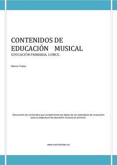 Documento que complementa las tablas de estándares de aprendizaje que evaluaré en cada una de las unidades formativas de educación musical a lo largo de toda la educación primaria. LOMCE Comunidad Autónoma de la Región de Murcia.