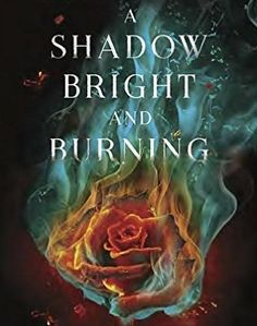 Read A Shadow Bright and Burning (Kingdom on Fire, #1) Book online by Jessica Cluess. A Shadow Bright and Burning Book Online read.