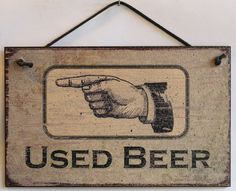 Used Beer Sign Restroom Pointing Left Toilet Bathroom Drinking Bar Man Cave Card