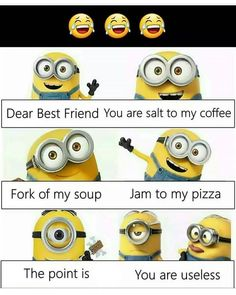Friends quotes funny Friendship quotes funny Funny minion pictures Friends funny Funny quotes Minions quotes - A deadly combination - Funny Minion Pictures, Funny Minion Memes, Funny School Jokes, Very Funny Jokes, Crazy Funny Memes, Really Funny Memes, Minions Quotes, Funny Facts, Funny Humor