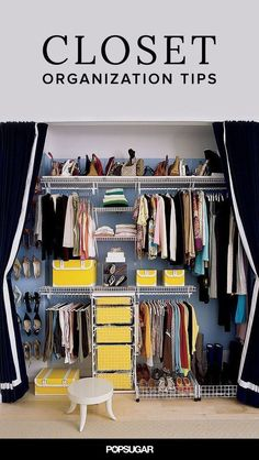 Make your closet the best room in the house.