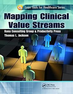 [Free eBook] Mapping Clinical Value Streams (Lean Tools for Healthcare Series) Author Thomas L. Got Books, Books To Read, Value Stream Mapping, Rachel Brathen, Wave Theory, Candlestick Chart, Being Good, Science Books, What To Read